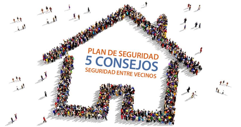AlarmaVecinal - 5 consejos seguridad entre vecinos_Facebook